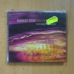 NORBERT STEIN / PATA MESSENGERS - PLAY RAINER MARIA RILKE DAS KARUSSELL - CD