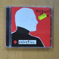 MIGUEL BOSE - VELVETINA - CD