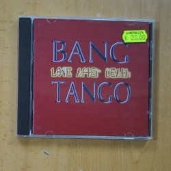 BANG TANGO - LOVE AFTER DEATH - CD