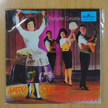 MARY SANCHEZ Y LOS BANDAMA - FOLKLORE CANARIO - LP
