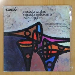 ORQUESTRA MARAVELLA - RAPSODIA CATALANA / MALLORQUINA / BALLS D´ANDORRA - LP