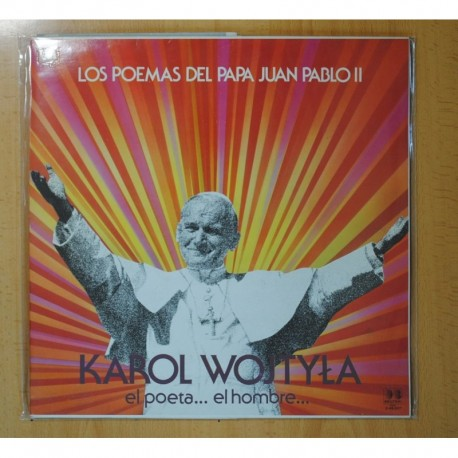 KAROL WOJTYLA - LOS POEMAS DEL PAPA JUAN PABLO II / EL POETA... EL HOMBRE... - GATEFOLD - LP