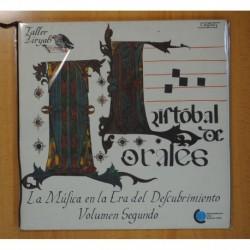CRISTOBAL DE MORALES - LA MUSICA EN LA ERA DEL DESCUBRIMIENTO VOLUMEN SEGUNDO + LIBRETO - 2 LP