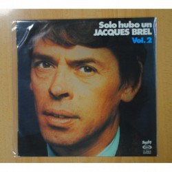 JACQUES BREL- SOLO HUBO UN JACQUES BREL VOL 1 - LP