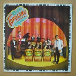 TOPOLINO RADIO ORQUESTA - TOPOLINO RADIO ORQUESTA - GATEFOLD