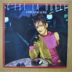 CAROLINE LOEB - C'EST LA OUATE - MAXI