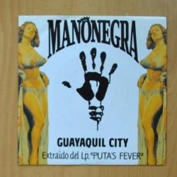 MANO NEGRA - GUAYAQUIL CITY - PROMO - SINGLE