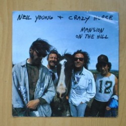 NEIL YOUNG & CRAZY HORSE - MANSION ON THE HILL / DON´T SPOOK THE HORSE - SINGLE