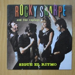 ROCKY SHARPE & THE REPLAYS - SIGUE EL RITMO / TWENTY-FOUR HOURS - SINGLE
