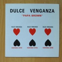 DULCE VENGANZA - PAPA BROWN / RAP SUREÑO - SINGLE