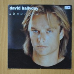 DAVID HALLYDAY - ABOUT YOU / YES OR NO - SINGLE