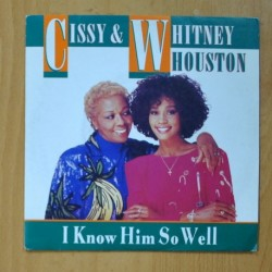 CISSY & WITHNEY HOUSTON - I KNOW HIM SO WELL / JUST THE LONELY TALKING AGAIN - SINGLE