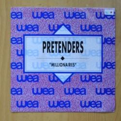 PRETENDERS - MILLIONAIRES - SINGLE