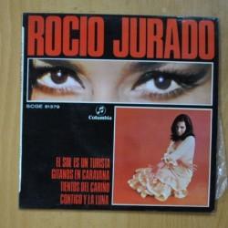 ROCIO JURADO - EL SOL ES UN TURISTA + 3 - EP