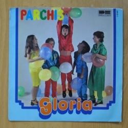 PARCHIS - GLORIA / EN LA ARMADA - SINGLE