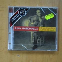 JUAN HABICHUELA - DE LA ZAMBRA AL DUENDE - CD