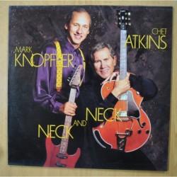 CHET ATKINS / MARK KNOPFLER - NECK AND NECK - LP
