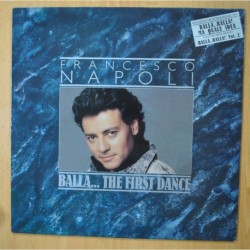 FRANCESCO NAPOLI - BALLA... THE FIRST DANCE - LP
