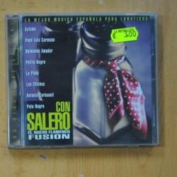 VARIOUS - PATA NEGRA, CON SALERO - EL NUEVO FLAMENCO FUSION - CD