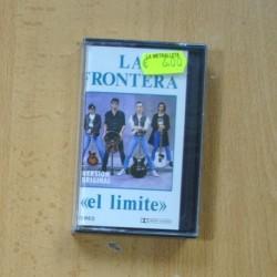 LA FRONTERA - EL LIMITE - CASSETTE