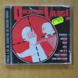 VARIOUS - LOS QUEREMOS VIVOS - CD