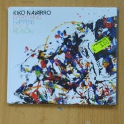 KIKO NAVARRO - EVERYTHING HAPPENS FOR A REASON - CD