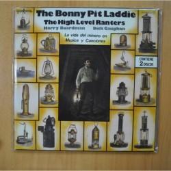 THE BONNY PIT LADDIE - THE HIGH LEVEL RANTERS - GATEFOLD - 2 LP