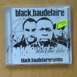BLACK BAUDELAIRE - BLACK.BAUDELAIRERUMBO - CD