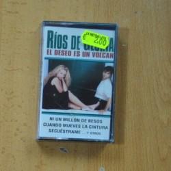 RIOS DE GLORIA - EL DESEO ES UN VOLCAN - CASSETTE