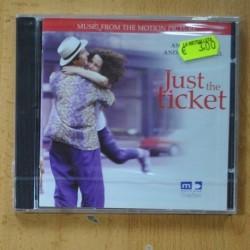 VARIOS - JUST THE TICKET - CD