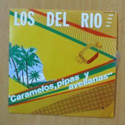 LOS DEL RIO - CARAMELOS, PIPAS Y AVELLANAS - SINGLE