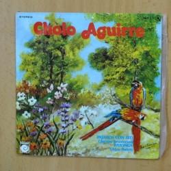 CHOLO AGUIRRE - PAJAROS CON SED - SINGLE