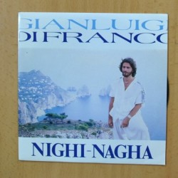 GIANLIUIGI DI FRANCO - NIGHI NAGHA - SINGLE