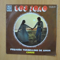 LOS JOAO - PEQUEÑO TORBELLINO DE AMOR / CORRE - SINGLE