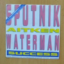 SPUTNIK / AITKEN WATERMAN - SUCCESS - SINGLE