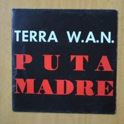 TERRA WAN - PUTA MADRE - SINGLE