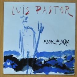 LUIS PASTOR - FLOR DE JARA / TELA DE ARAÑA - SINGLE