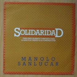 MANOLO SANLUCAR - SOLIDARIDAD - SINGLE