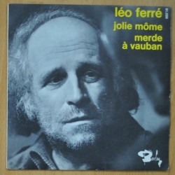 LEO FERRE - JOLIE MOME / MERDE A VAUBAN - SINGLE