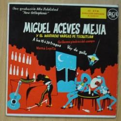 MIGUEL ACEVES MEJIA Y EL MARIACHI VARGAS DE TECALITLAN - SINGLE