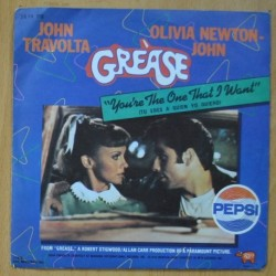 GREASE - YOU'RE THE ONE THAT I WANT - SINGLE