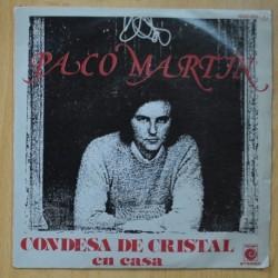 PACO MARTIN - CONDESA DE CRISTAL / EN CASA - SINGLE
