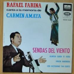 RAFAEL FARINA A LA MEMORIA CARMEN AMAYA - SENDAS DEL VIENTO / ALMERIA QUIEN TE VIERA 7 VIRGEN MARINERA - SINGLE