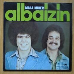 ALBAIZIN - MALA MUJER / AMOR DE PRIMAVERA - SINGLE