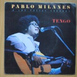 PABLO MILANES - TENGO / SOLO DE FLAUTA - SINGLE