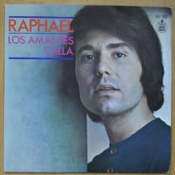 RAPHAEL - LOS AMANTES / CALLA - SINGLE