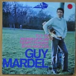 GUY MARDEL - TU Y YO / MONSIEUR PLUM / TIEMPO PERDIDO / SI HAY ANGELES - EP