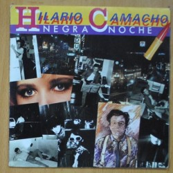 HILARIO CAMACHO - NEGRA NOCHE / ESTRELLA POLAR - SINGLE