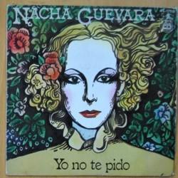 NACHA GUEVARA - YO NO TE PIDO / EL MANANTIAL - SINGLE