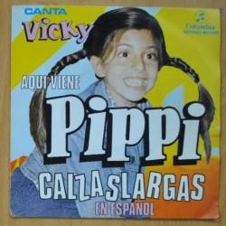 VICKY - AQUI VIENE PIPPI CALZASLARGAS - SINGLE